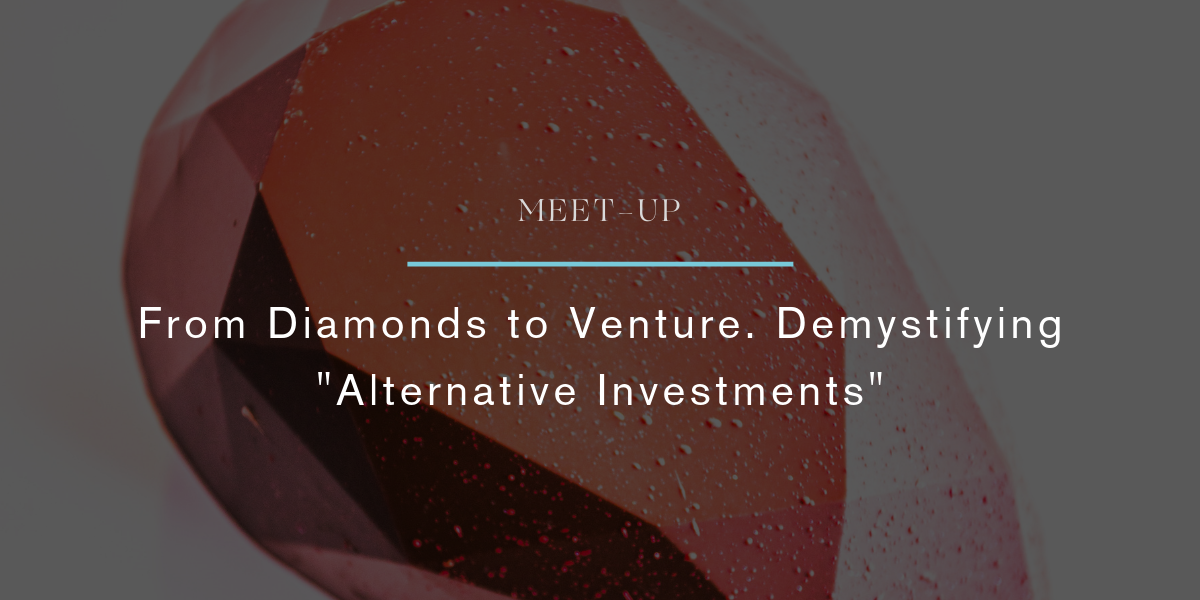 Meet-up | From Diamonds to Venture  Demystifying